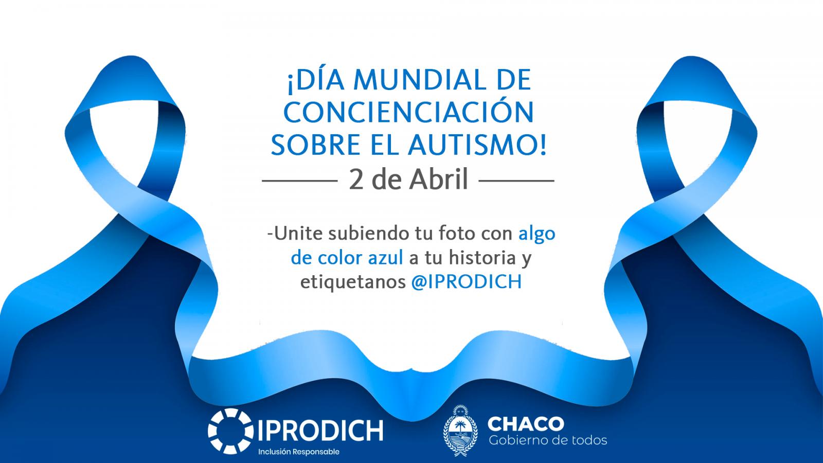 2 de Abril: IPRODICH invita a llevar alguna prenda de color azul por el Día Mundial del Autismo