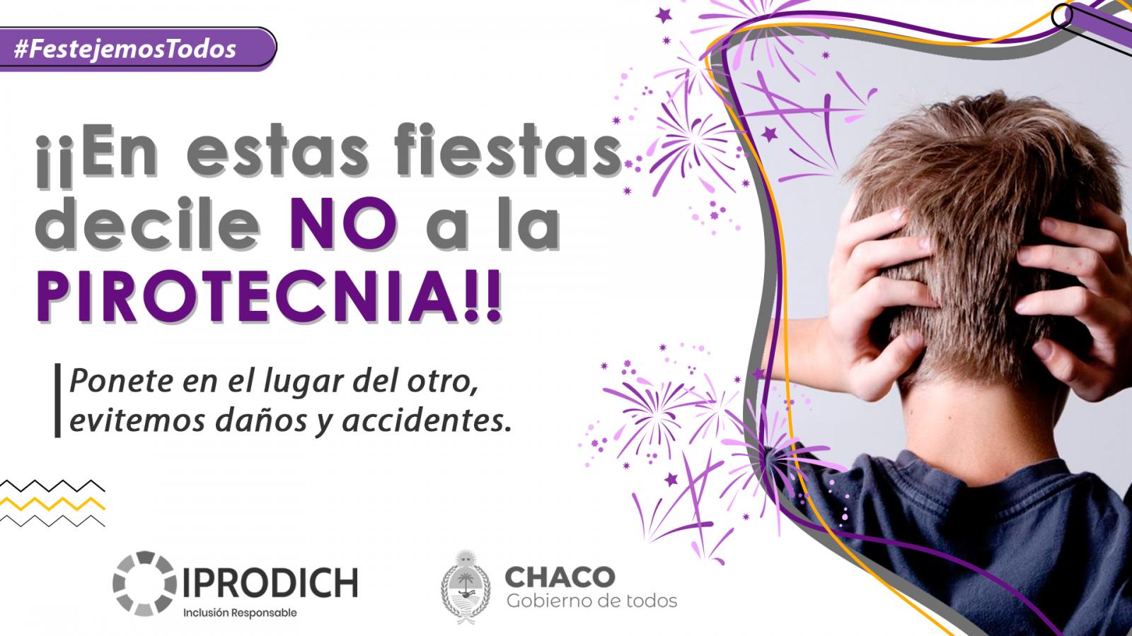 #FestejemosTodos: IPRODICH invita a celebrar las Fiestas sin pirotecnia para no afectar a personas con discapacidad